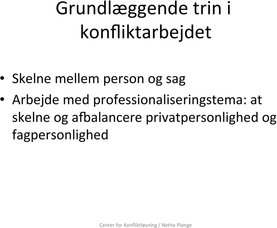 professionaliseringstema: at skelne og
