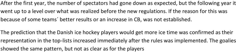 If the reason for this was because of some teams better results or an increase in CB, was not established.