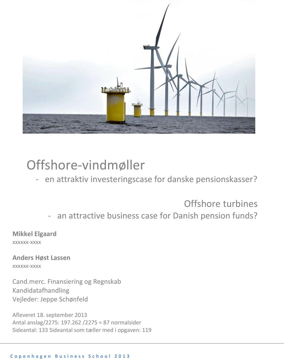 Danish pension funds? Cand.merc.