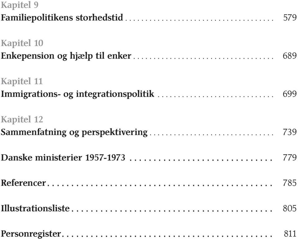.. 689 Kapitel 11 Immigrations- og integrationspolitik.