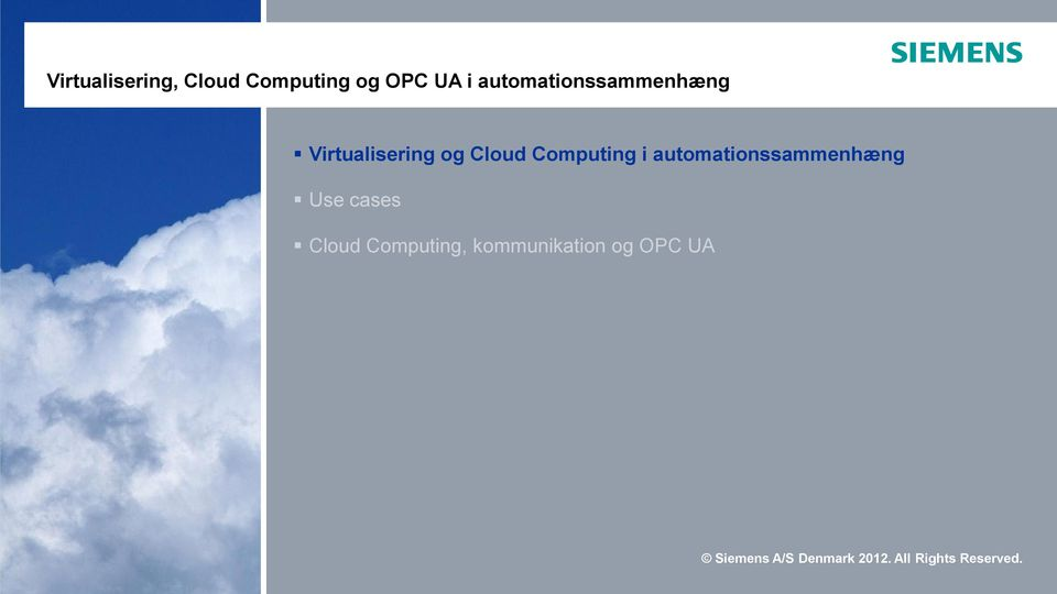 Cloud Computing i automationssammenhæng Use