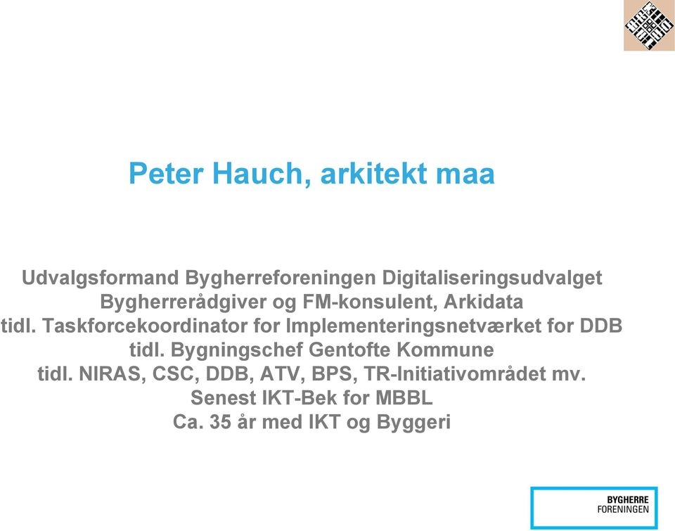 Taskforcekoordinator for Implementeringsnetværket for DDB tidl.