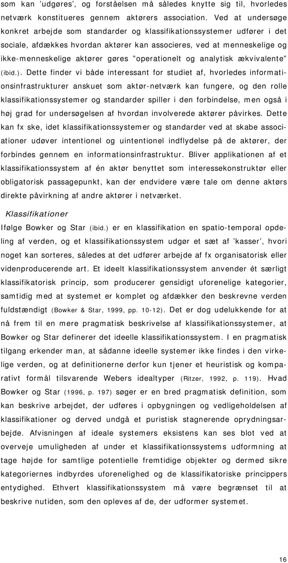operationelt og analytisk ækvivalente (ibid.).