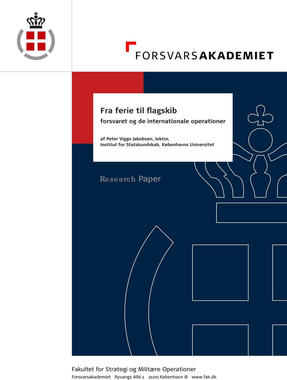 Københavns Universitet Research Paper Fakultet for Strategi og