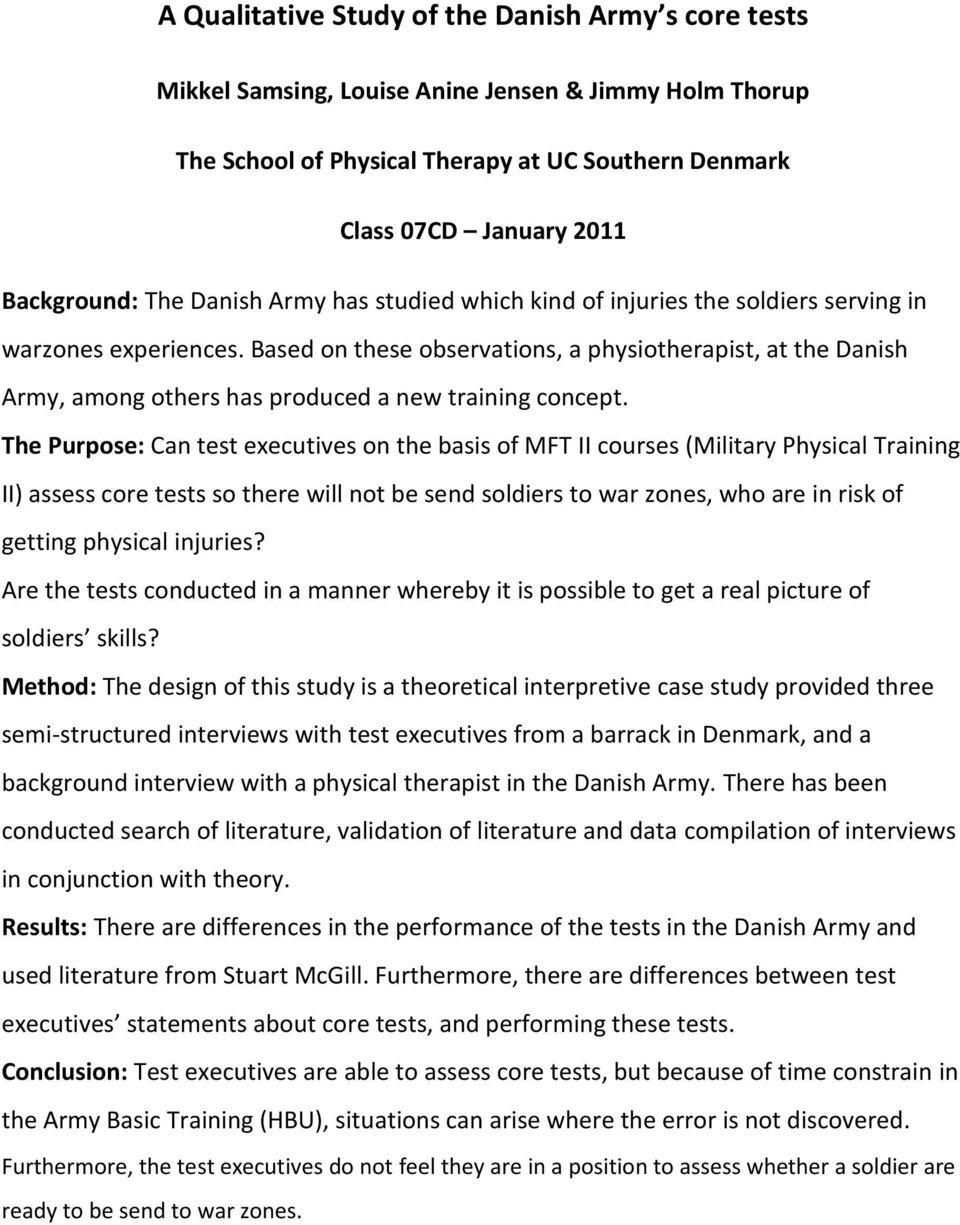 Based on these observations, a physiotherapist, at the Danish Army, among others has produced a new training concept.