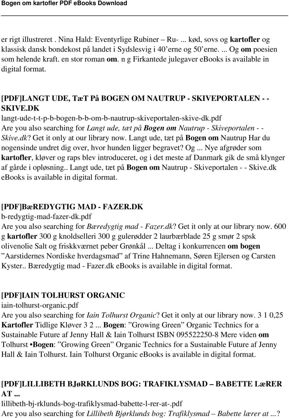 DK langt-ude-t-t-p-b-bogen-b-b-om-b-nautrup-skiveportalen-skive-dk.pdf Are you also searching for Langt ude, tæt på Bogen om Nautrup - Skiveportalen - - Skive.dk? Get it only at our library now.