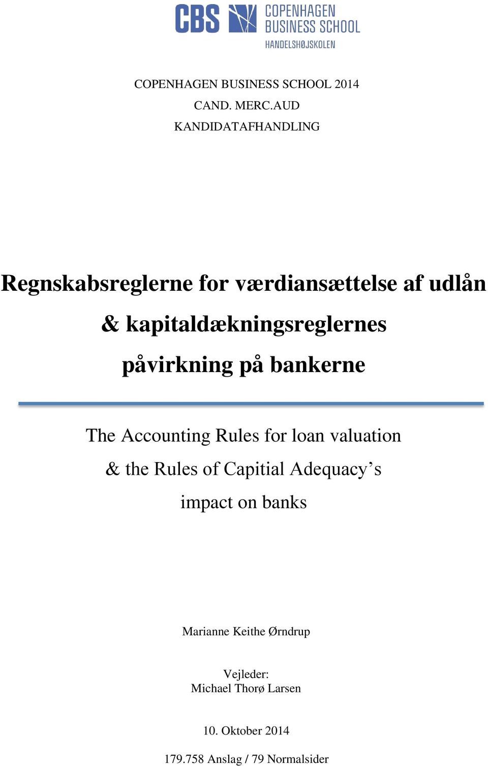 kapitaldækningsreglernes påvirkning på bankerne The Accounting Rules for loan valuation &