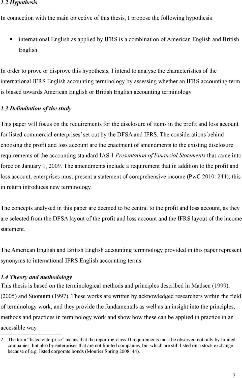 American or British accounting terminology. 1.