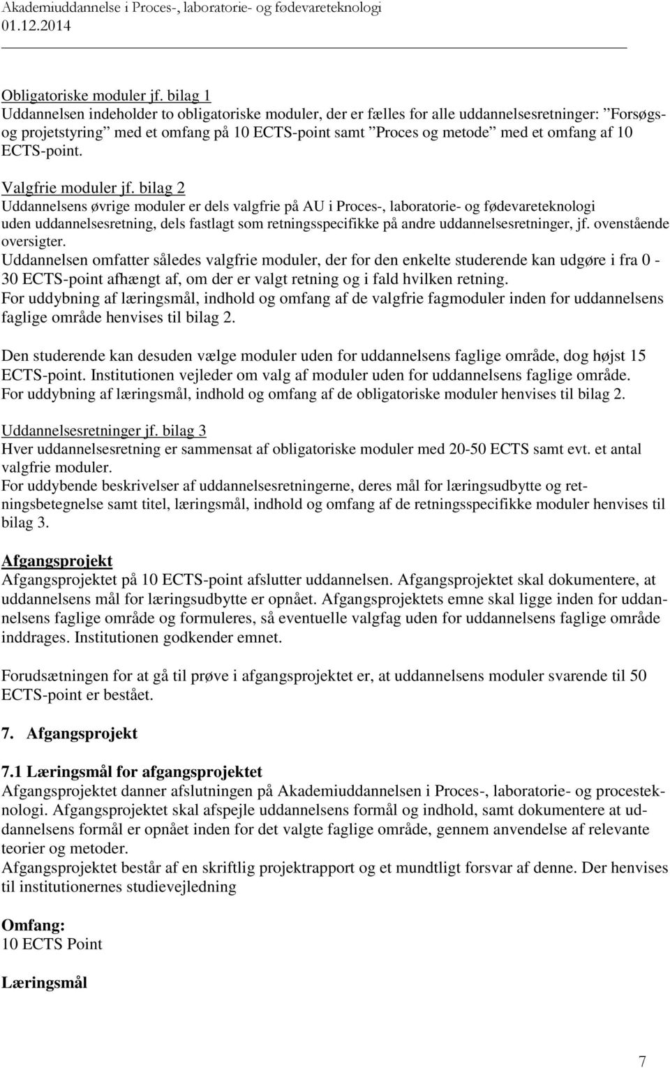 ECTS-point. Valgfrie moduler jf.