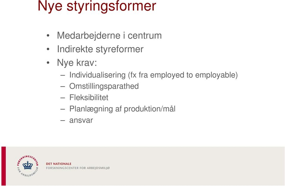 Individualisering (fx fra employed to