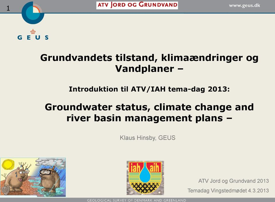 basin management plans Geological Survey Klaus of Denmark Hinsby, GEUS