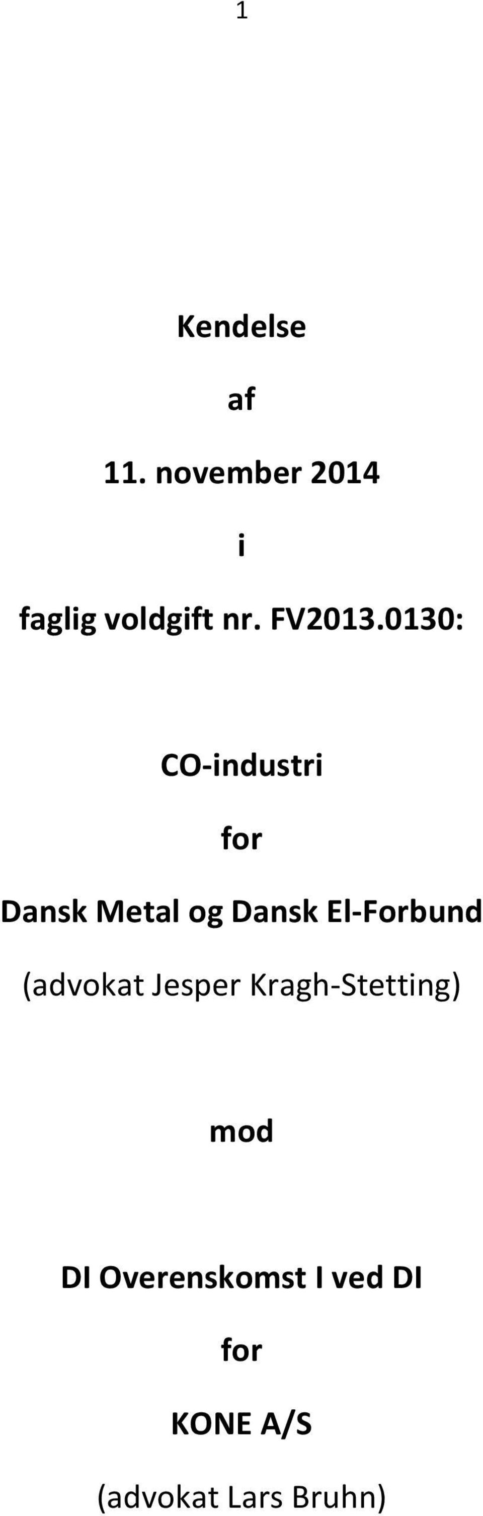 0130: CO-industri for Dansk Metal og Dansk
