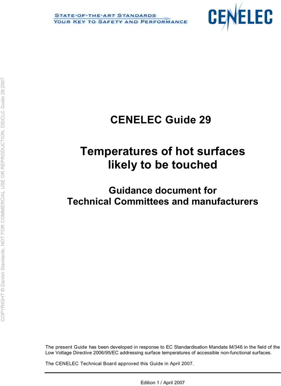 Mandate M/346 in the field of the Low Voltage Directive 2006/95/EC addressing surface temperatures of