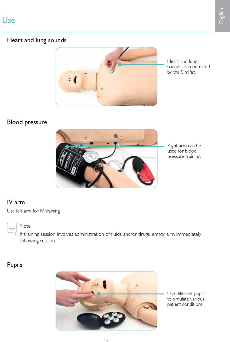 IV arm Use left arm for IV training.