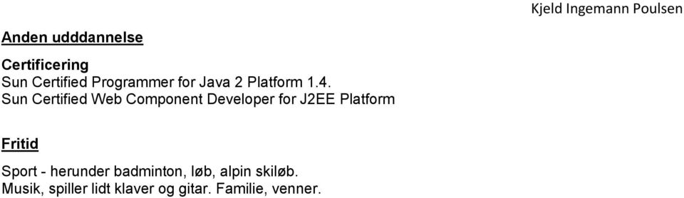 Sun Certified Web Component Developer for J2EE Platform