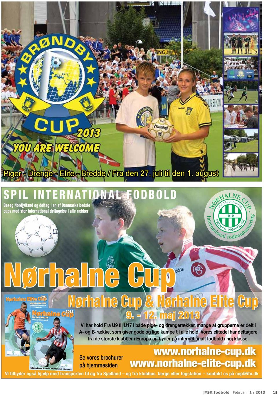 2013 2013 May 9th - May 12th www.norhalne-cup.