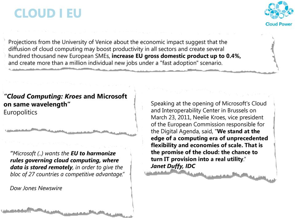 Cloud Computing: Kroes and Microsoft on same wavelength Europolitics Microsoft (.