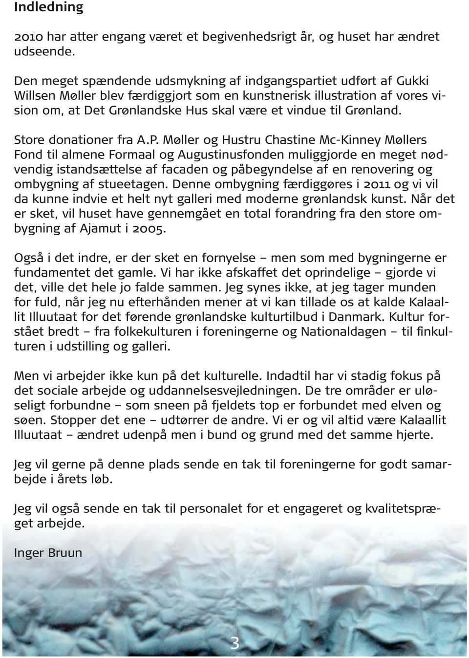 Grønland. Store donationer fra A.P.