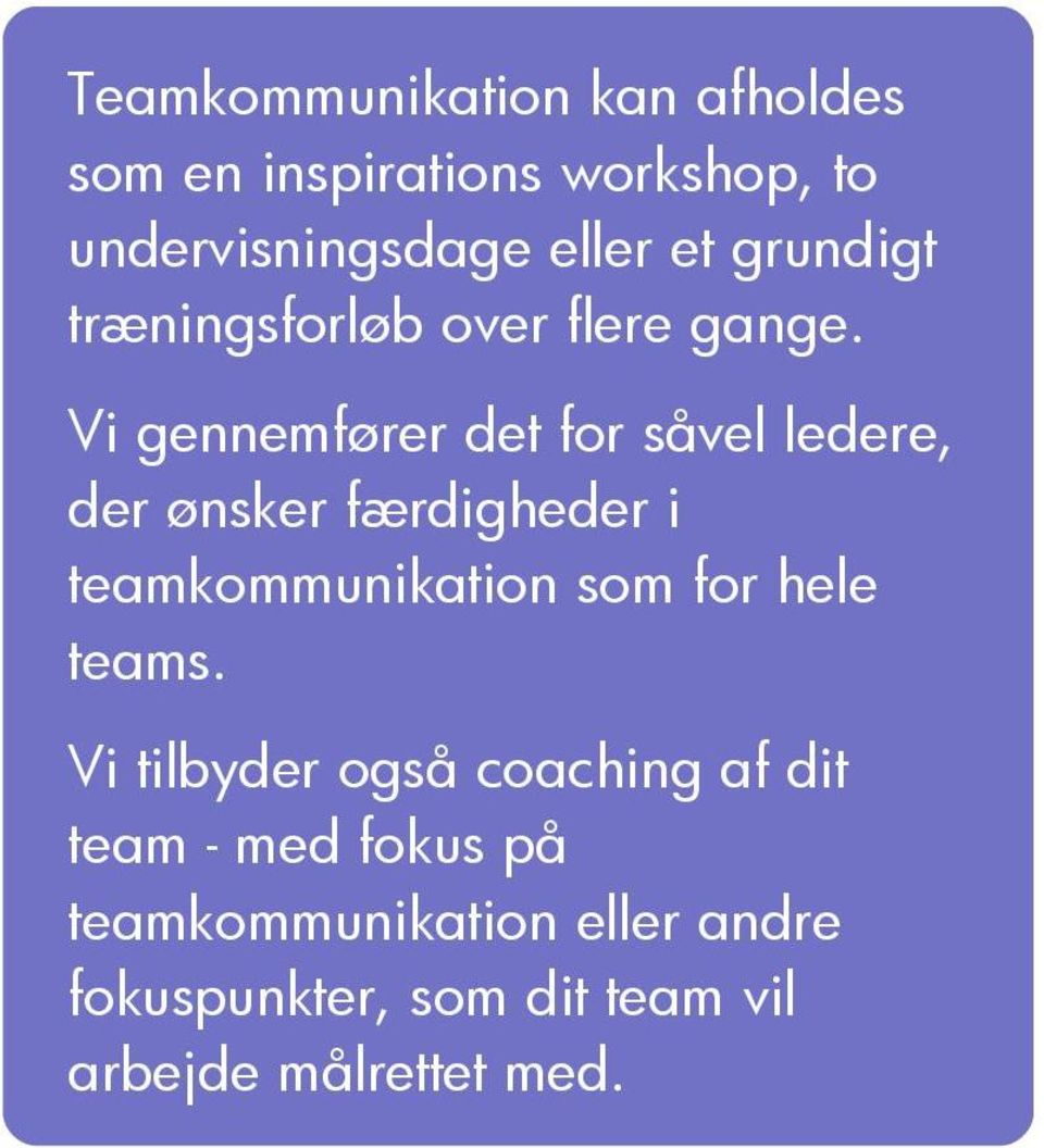 hele teamkommunikation som for hele teams.