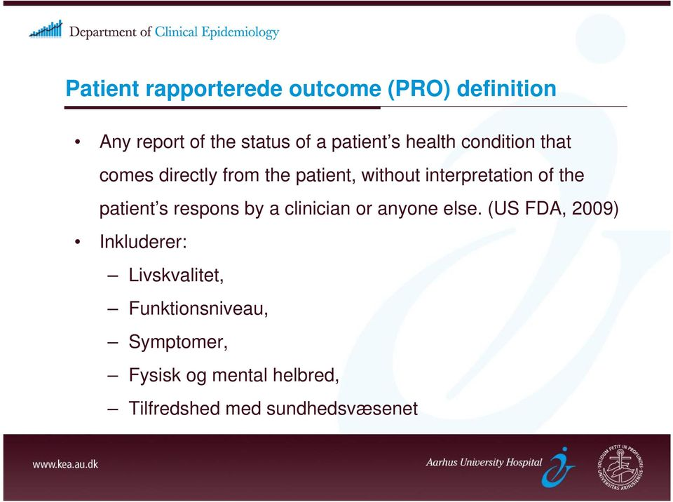 patient s respons by a clinician or anyone else.