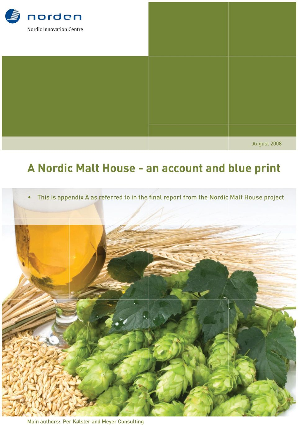 the final report from the Nordic Malt House