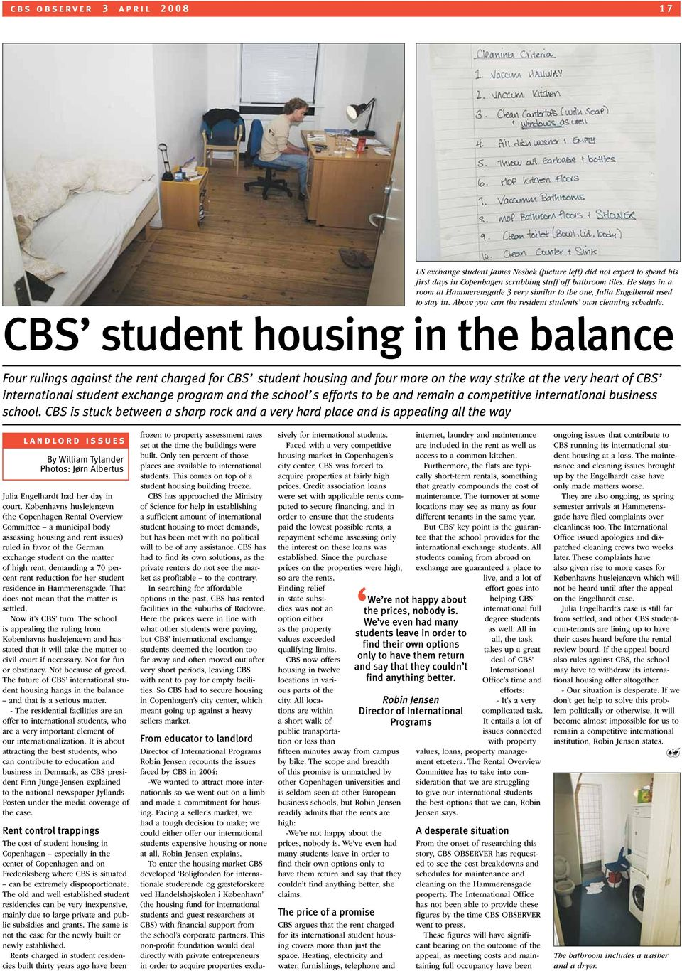 CBS student housing in the balance Four rulings against the rent charged for CBS student housing and four more on the way strike at the very heart of CBS international student exchange program and