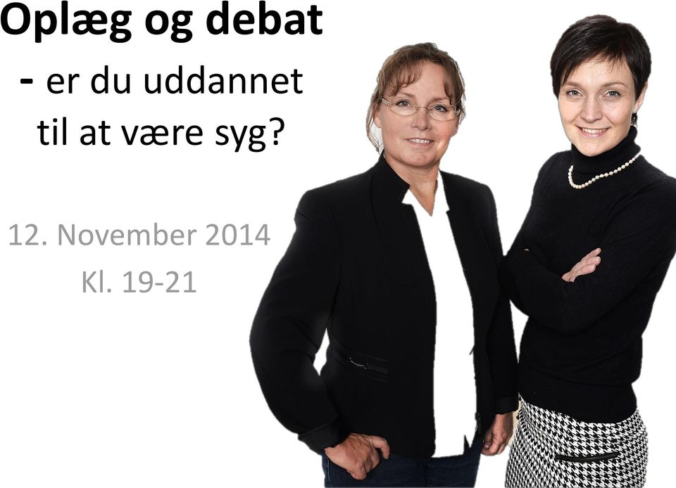 at være syg? 12.