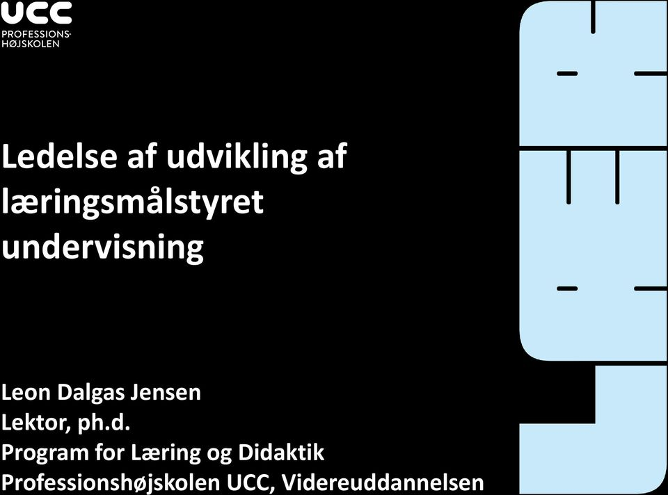 ph.d. Program for Læring og Didaktik