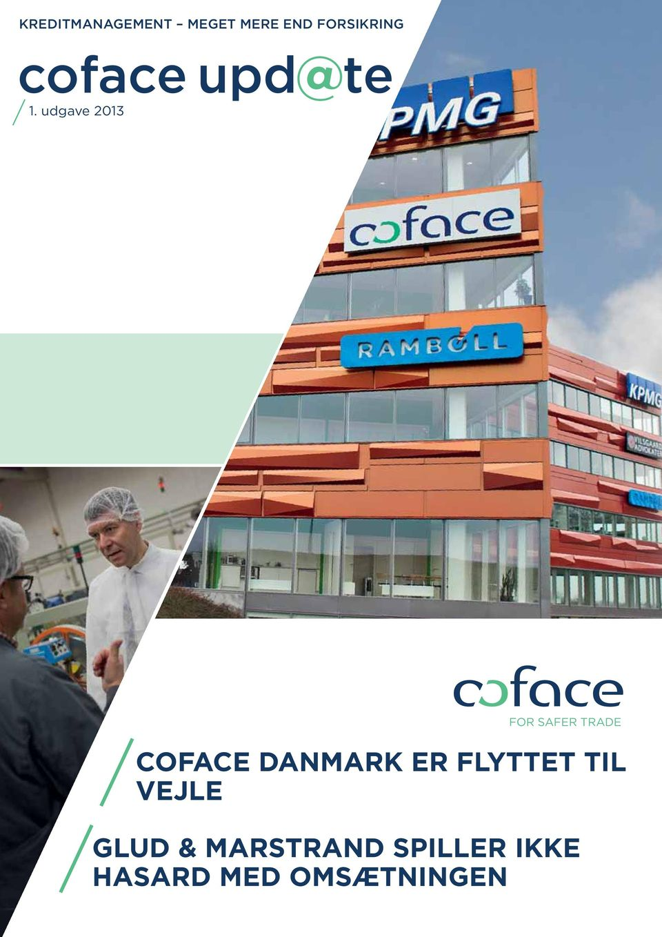 udgave 2013 FOR SAFER TRADE Coface Danmark
