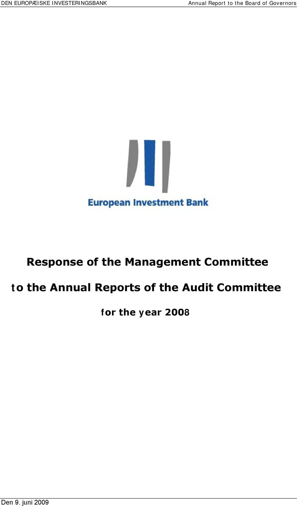 Management Committee to the Annual Reports of