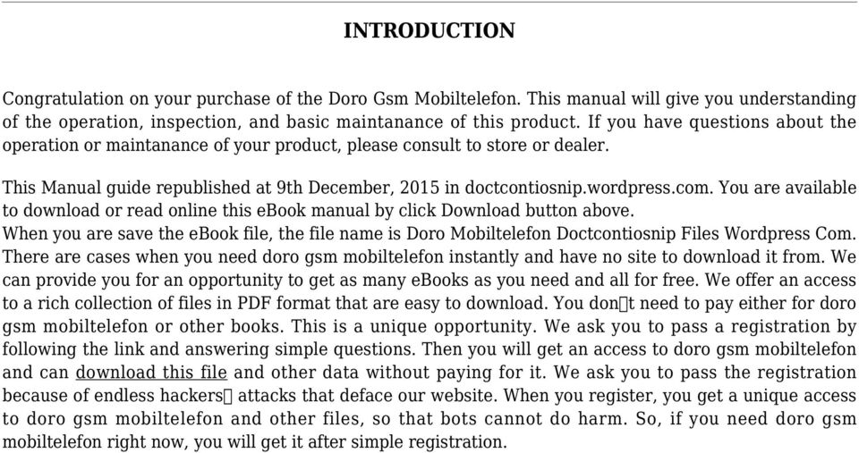 You are available to download or read online this ebook manual by click Download button above. When you are save the ebook file, the file name is Doro Mobiltelefon Doctcontiosnip Files Wordpress Com.