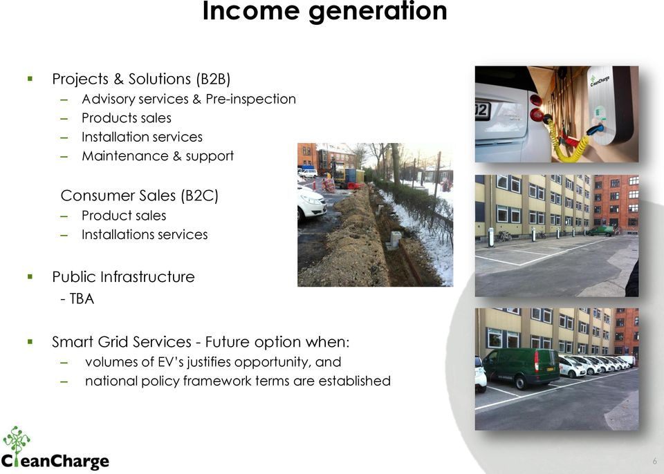 Installations services Public Infrastructure - TBA Smart Grid Services - Future option