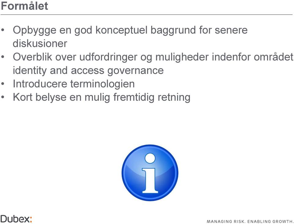 indenfor området identity and access governance