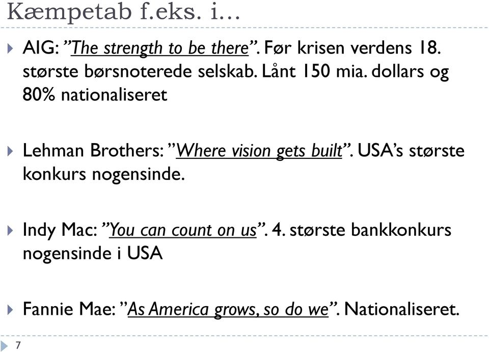dollars og 80% nationaliseret Lehman Brothers: Where vision gets built.