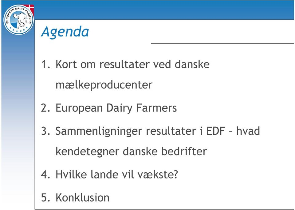 European Dairy Farmers 3.