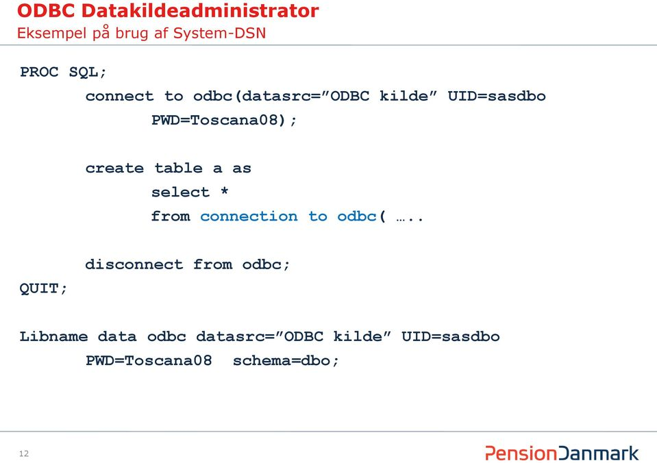 table a as select * from connection to odbc(.