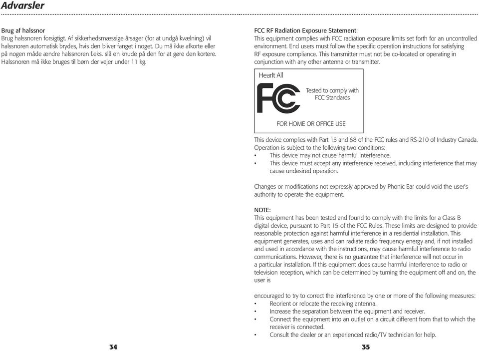 FCC RF Radiation Exposure Statement: This equipment complies with FCC radiation exposure limits set forth for an uncontrolled environment.