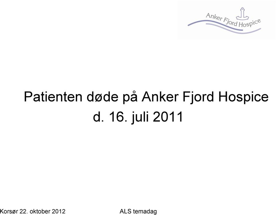 Fjord Hospice