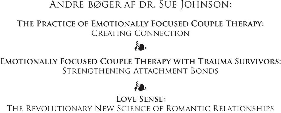 Creating Connection Emotionally Focused Couple Therapy with
