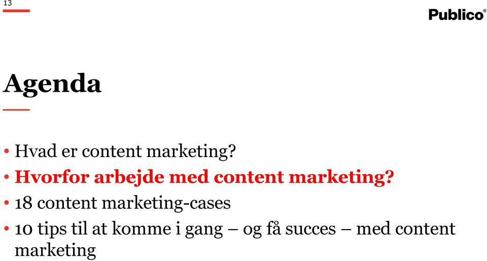 18 content marketing-cases 10 tips til at
