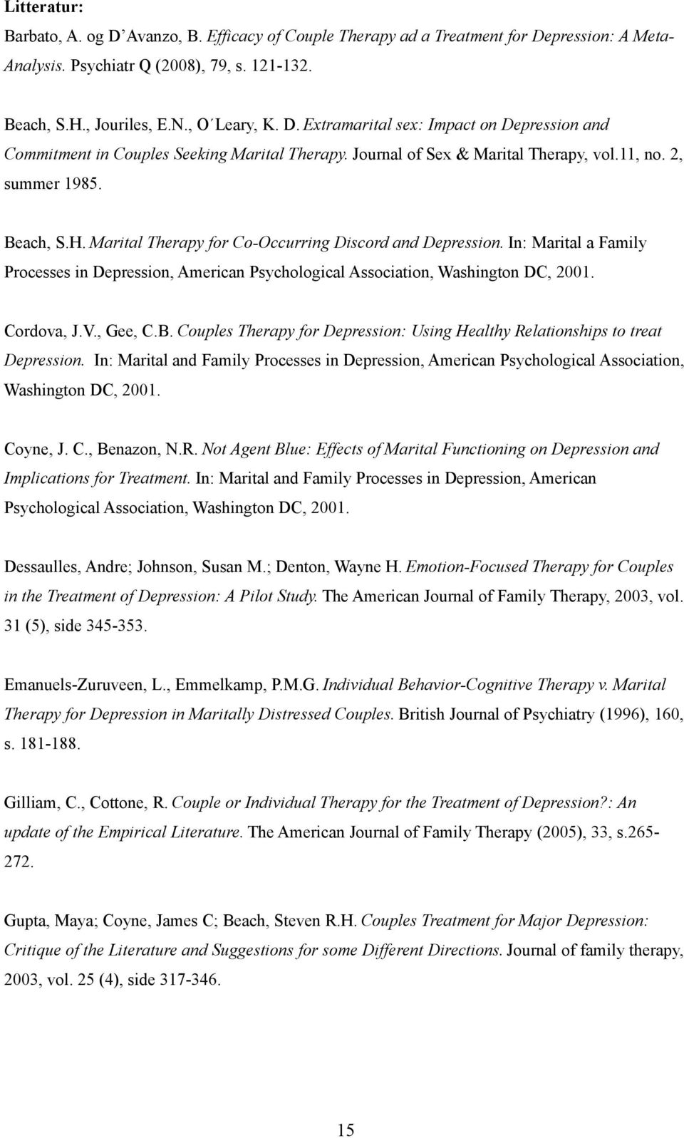 In: Marital a Family Processes in Depression, American Psychological Association, Washington DC, 2001. Cordova, J.V., Gee, C.B.