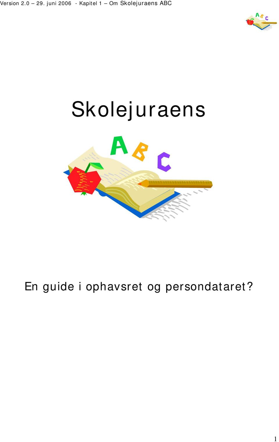 Skolejuraens ABC
