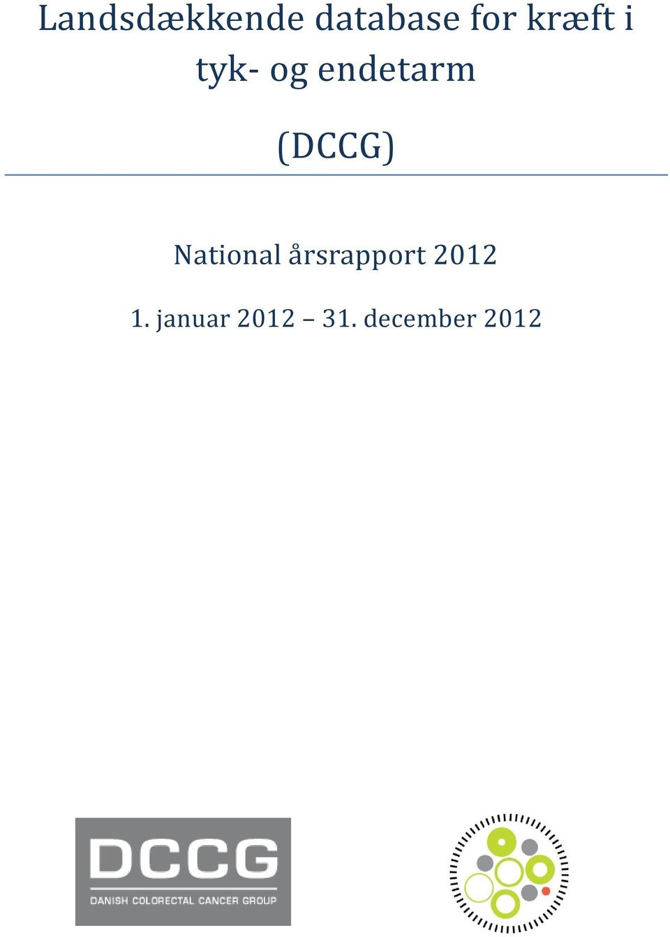 (DCCG) National a rsrapport
