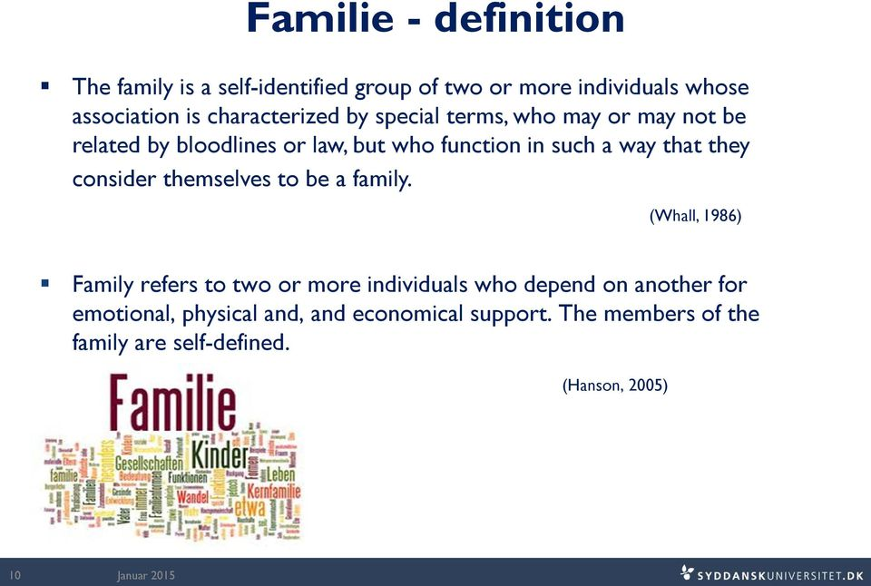 that they consider themselves to be a family.