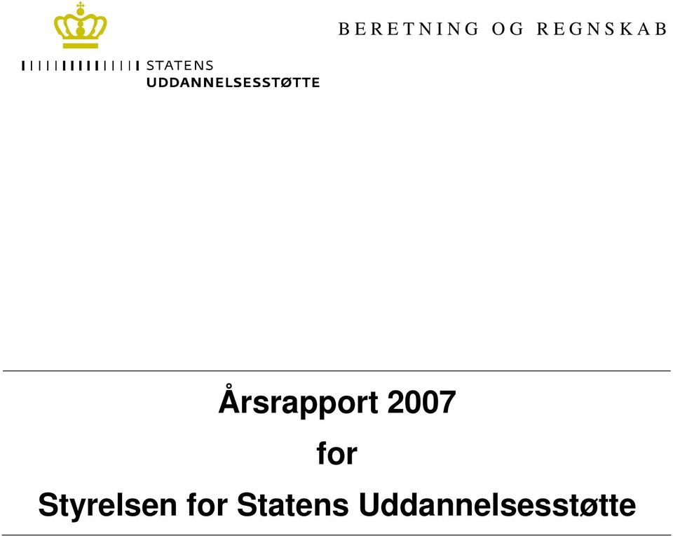 2007 for Styrelsen for
