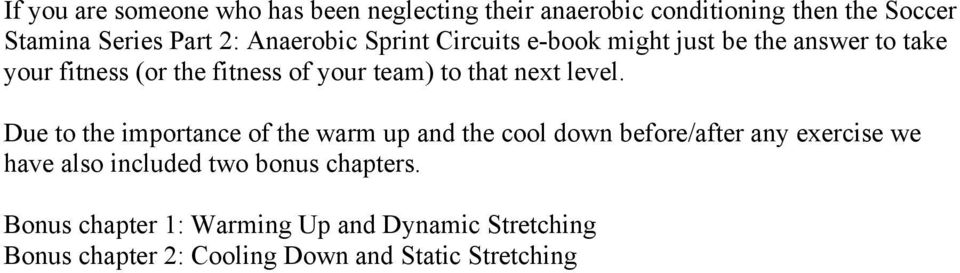 Bonus chapter 1: Warming Up and Dynamic Stretching Bonus chapter 2: Cooling Down and Static Stretching Do you want to download or read a book?