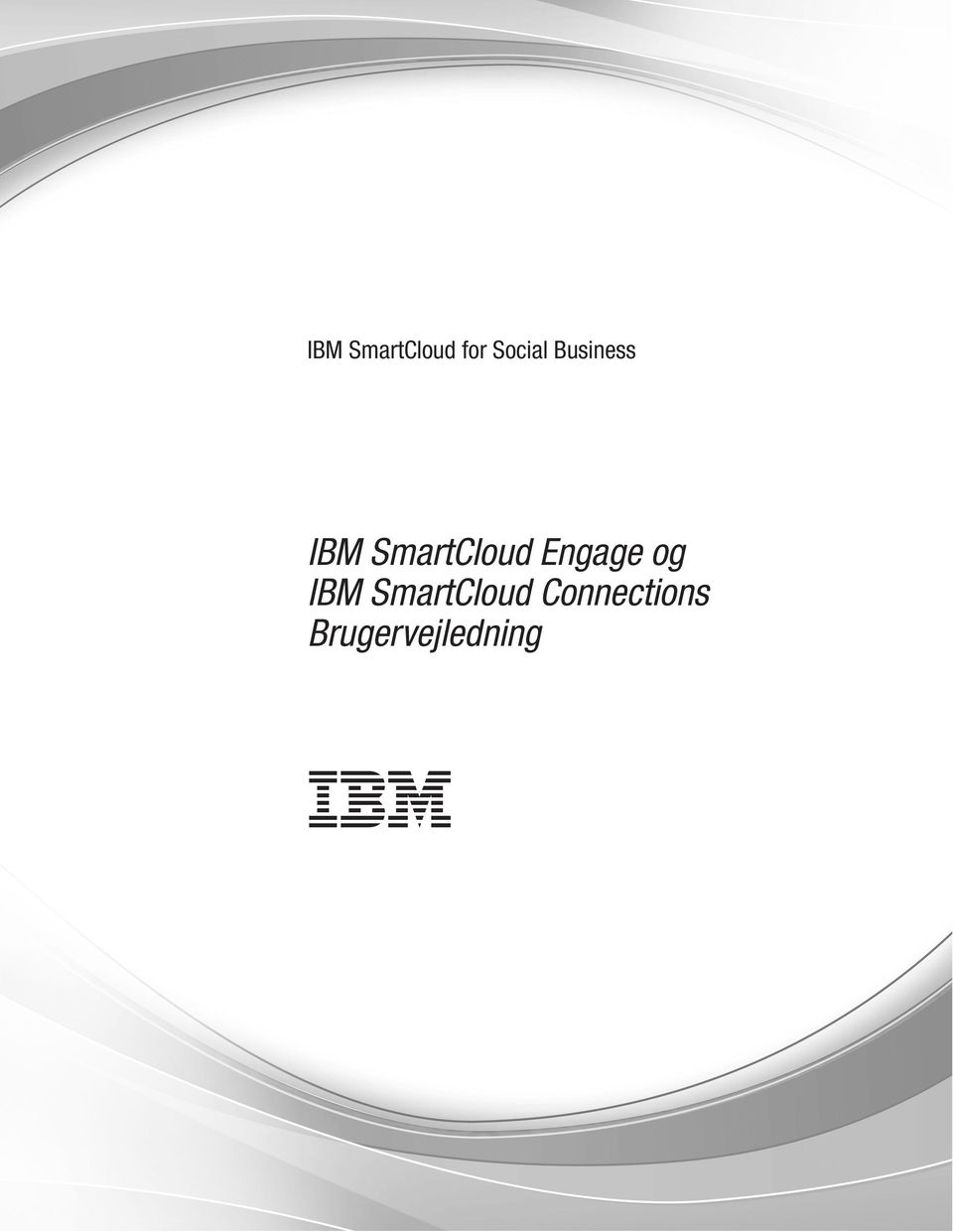 Engage og IBM SmartCloud