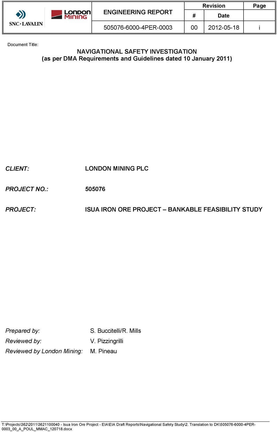NO.: 505076 PROJECT: ISUA IRON ORE PROJECT BANKABLE FEASIBILITY STUDY Prepared by: