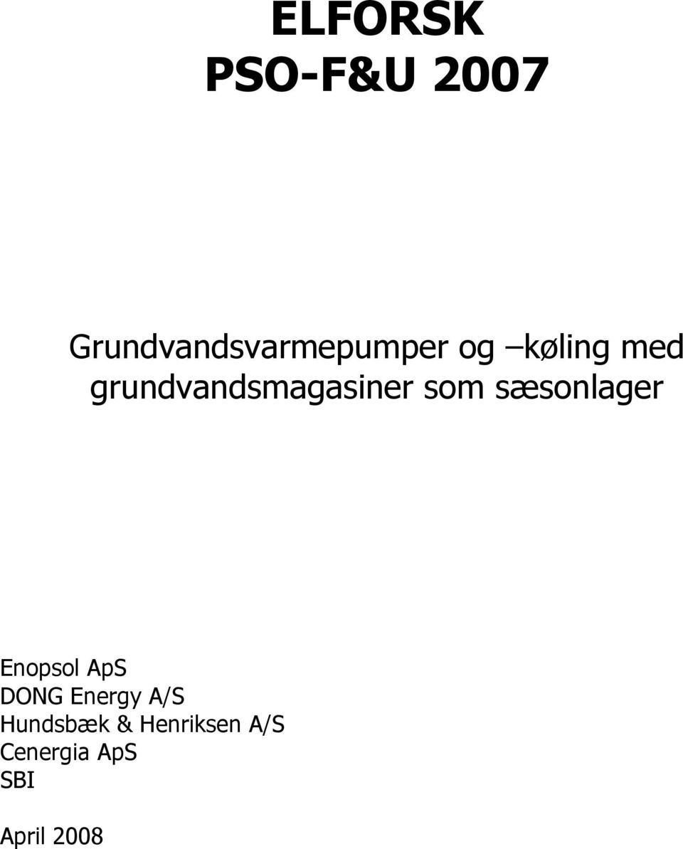 sæsonlager Enopsol ApS DONG Energy A/S