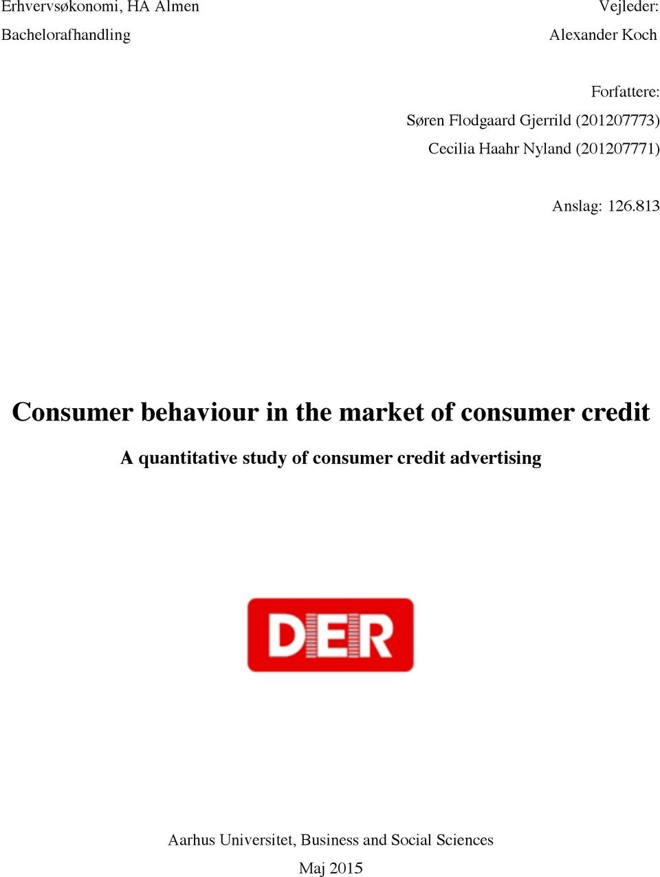 813 Consumer behaviour in the market of consumer credit A quantitative study of